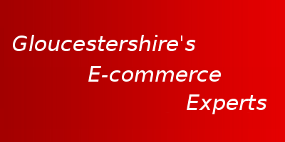 Gloucestershire's E-commerce Experts